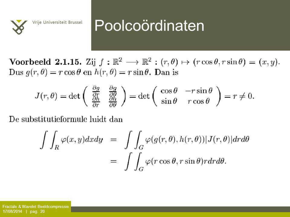Poolcoördinaten Fractale & Wavelet Beeldcompressie 5/04/2017 | pag. 20