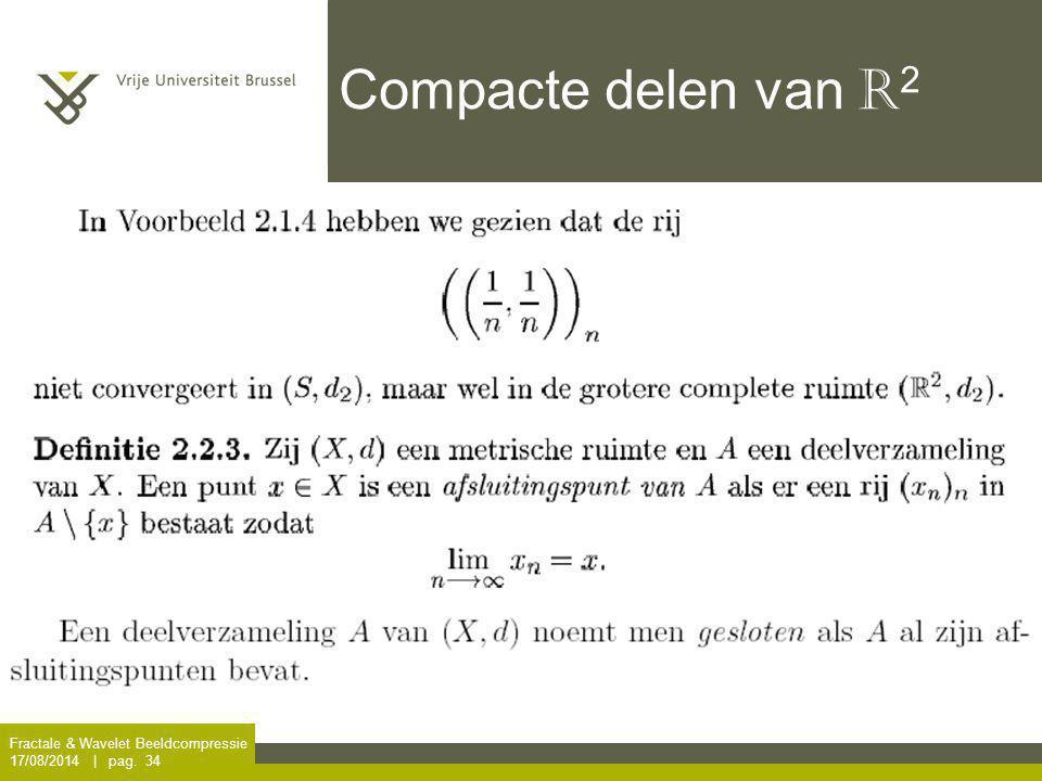 Compacte delen van R2 Fractale & Wavelet Beeldcompressie