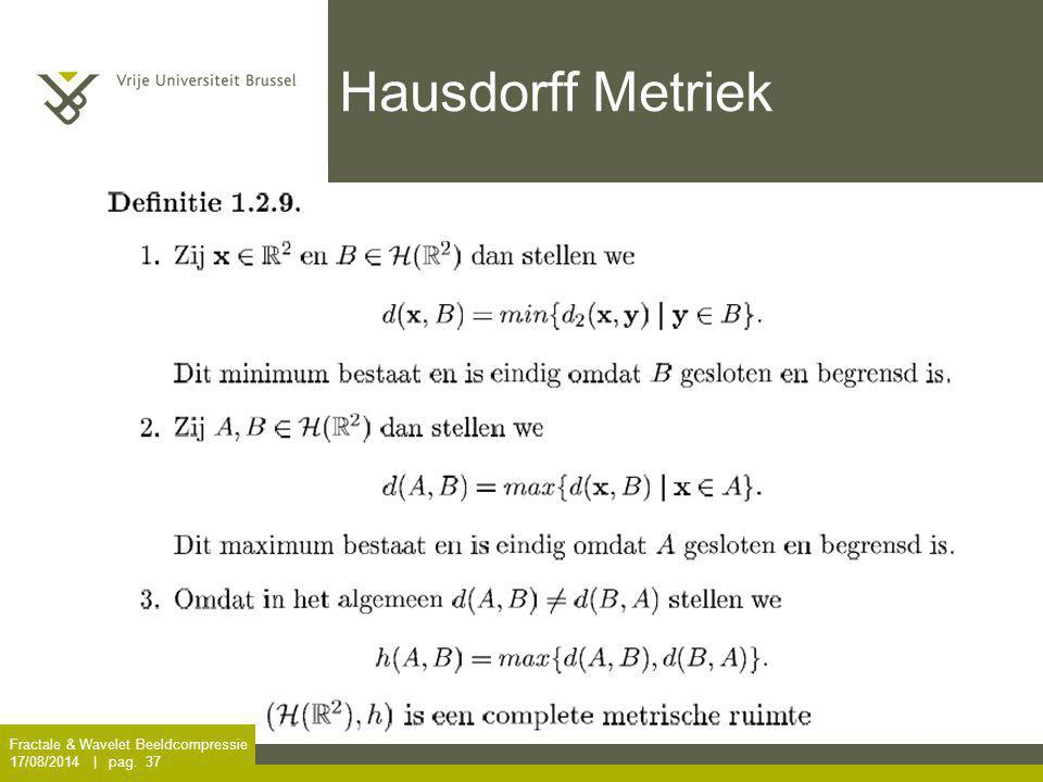 Hausdorff Metriek Fractale & Wavelet Beeldcompressie