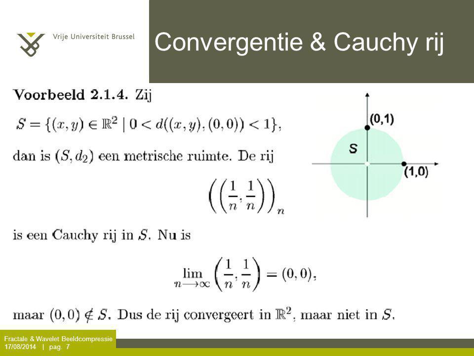 Convergentie & Cauchy rij