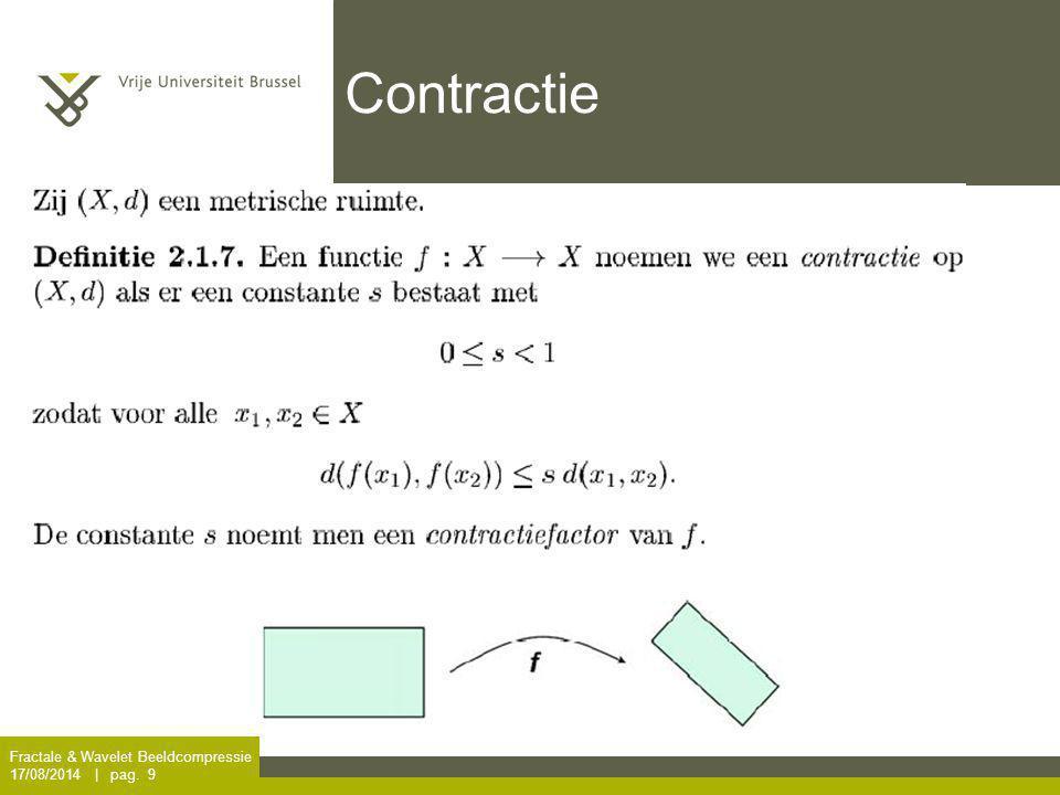 Contractie Fractale & Wavelet Beeldcompressie 5/04/2017 | pag. 9