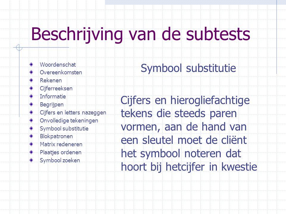 Beschrijving van de subtests