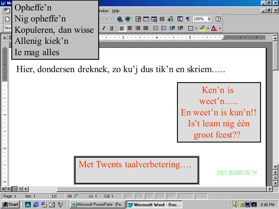 Met Twents taalverbetering….