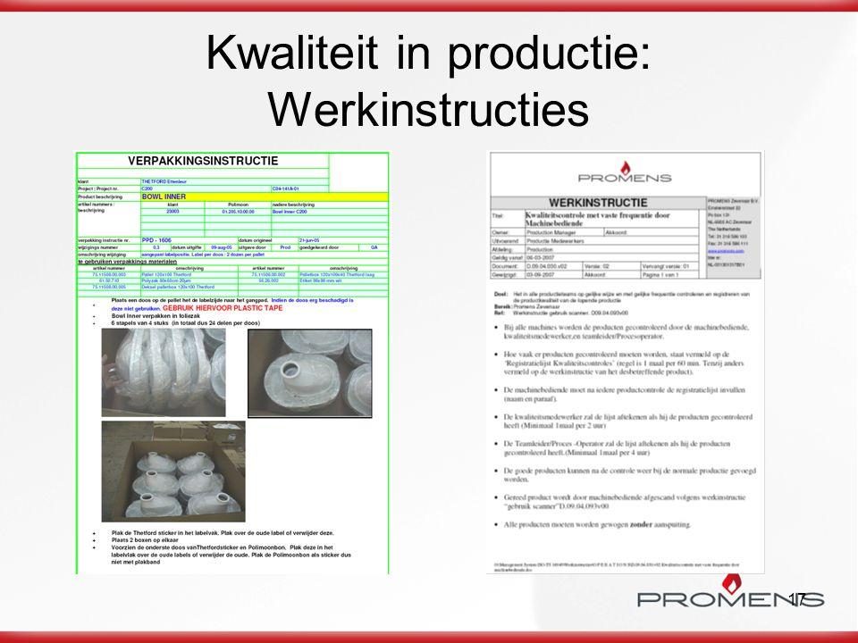 Kwaliteit in productie: Werkinstructies