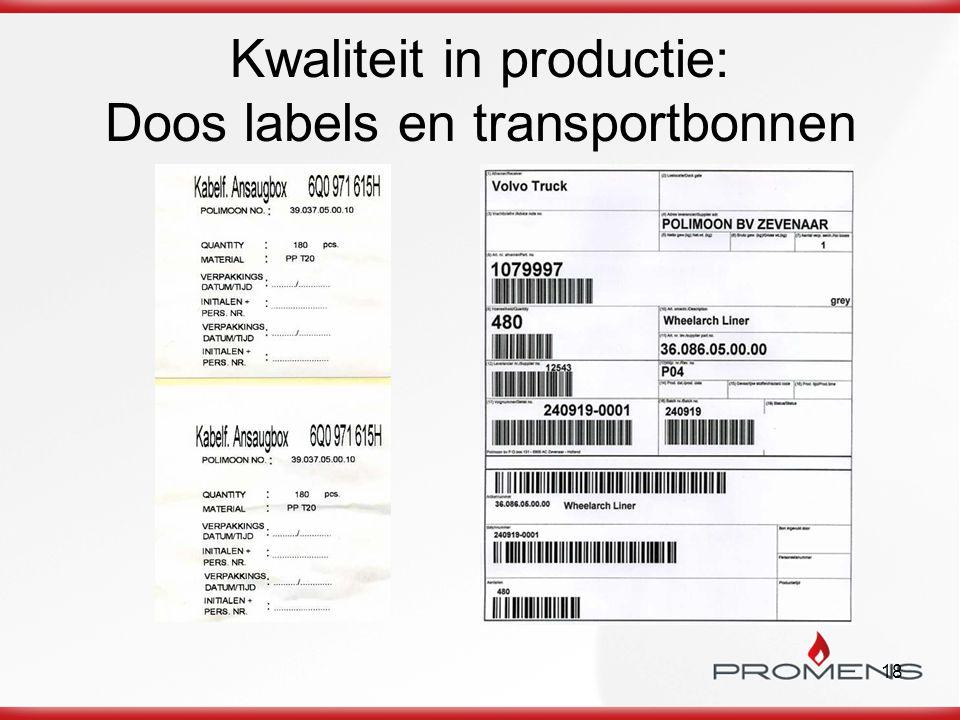 Kwaliteit in productie: Doos labels en transportbonnen