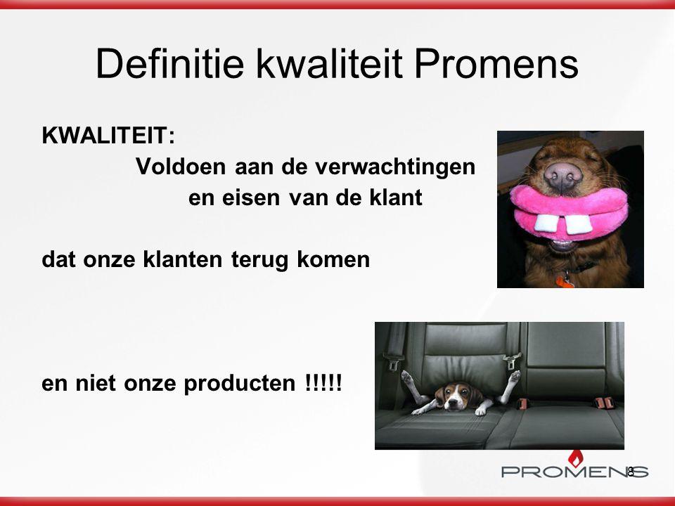 Definitie kwaliteit Promens