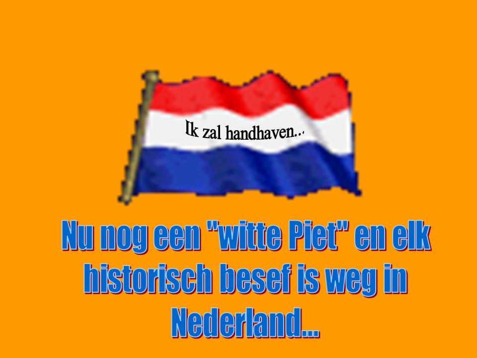 Nu nog een witte Piet en elk historisch besef is weg in Nederland...