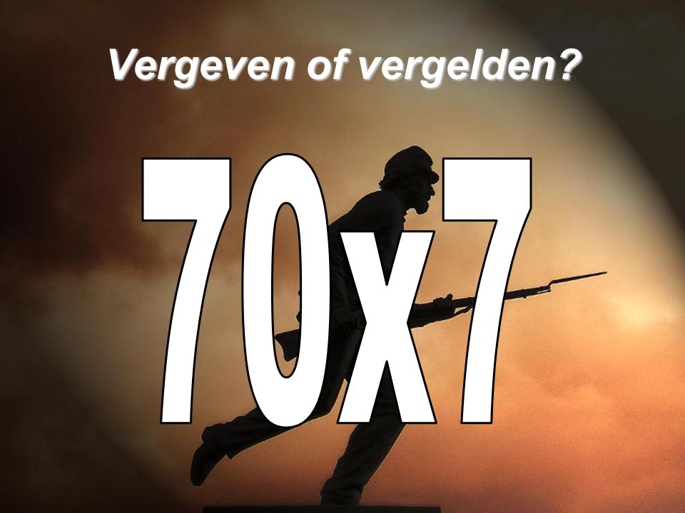 Vergeven of vergelden 70x7