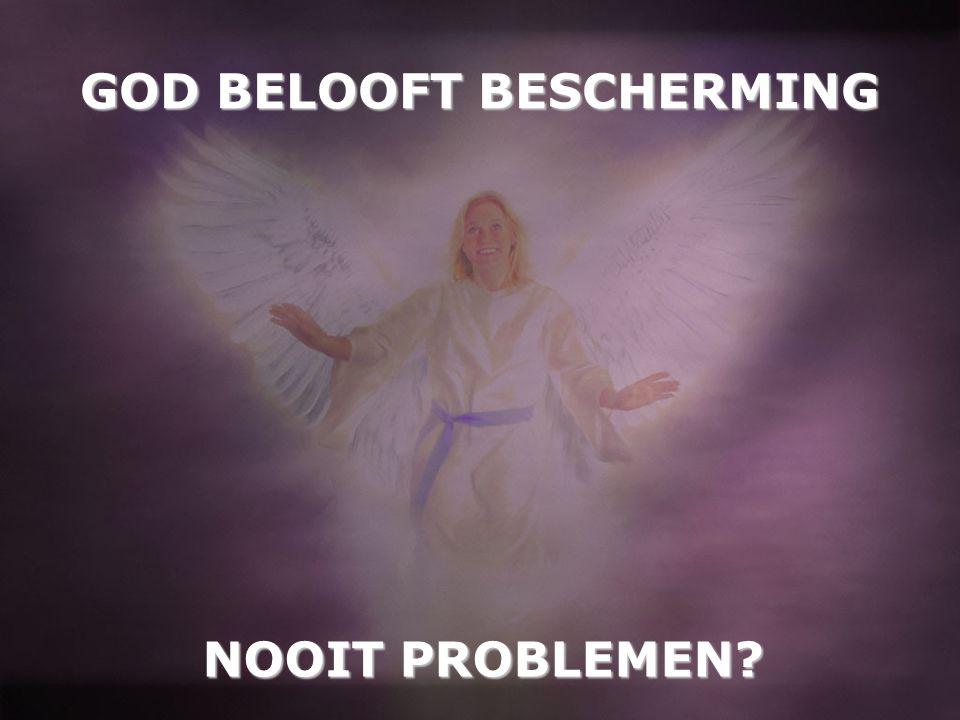 GOD BELOOFT BESCHERMING