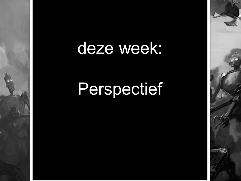 deze week: Perspectief
