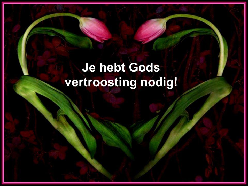 Je hebt Gods vertroosting nodig! Tommy s Window Slideshow