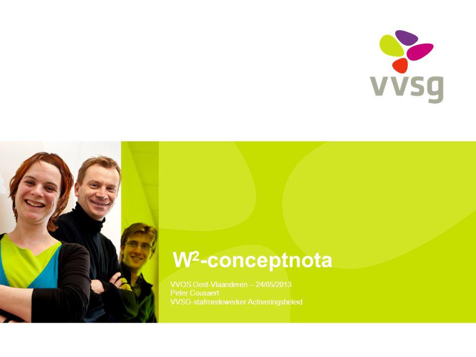 W2-conceptnota VVOS Oost-Vlaanderen – 24/05/2013 Peter Cousaert