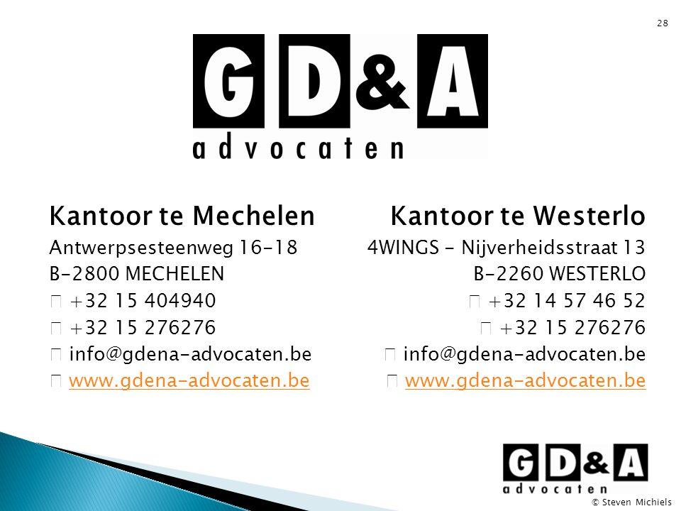 Kantoor te Mechelen Kantoor te Westerlo Antwerpsesteenweg 16-18