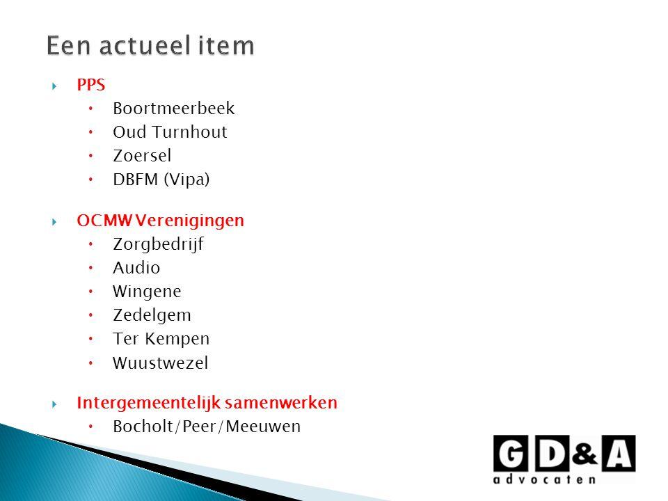 Een actueel item PPS Boortmeerbeek Oud Turnhout Zoersel DBFM (Vipa)