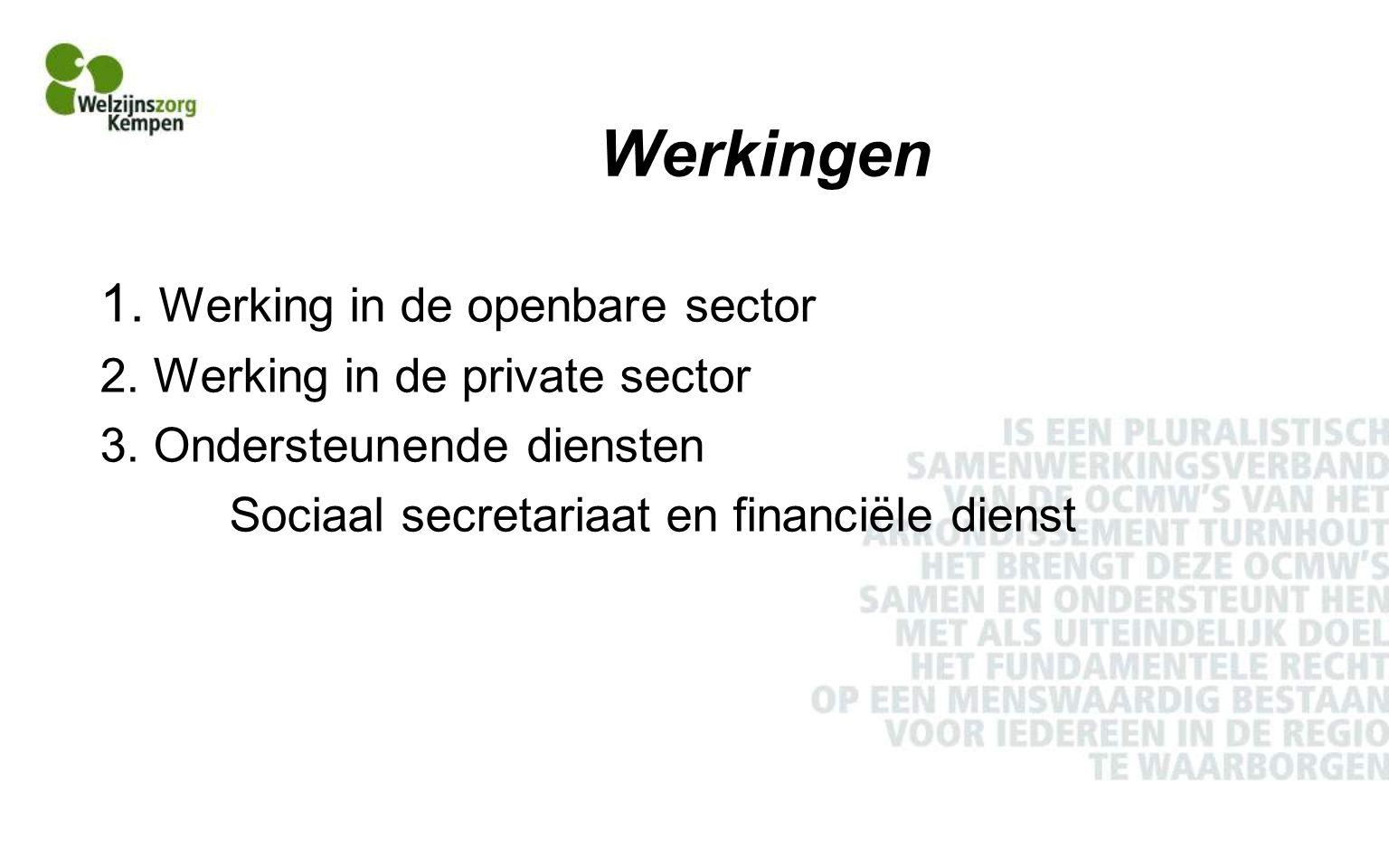 Werkingen 1. Werking in de openbare sector