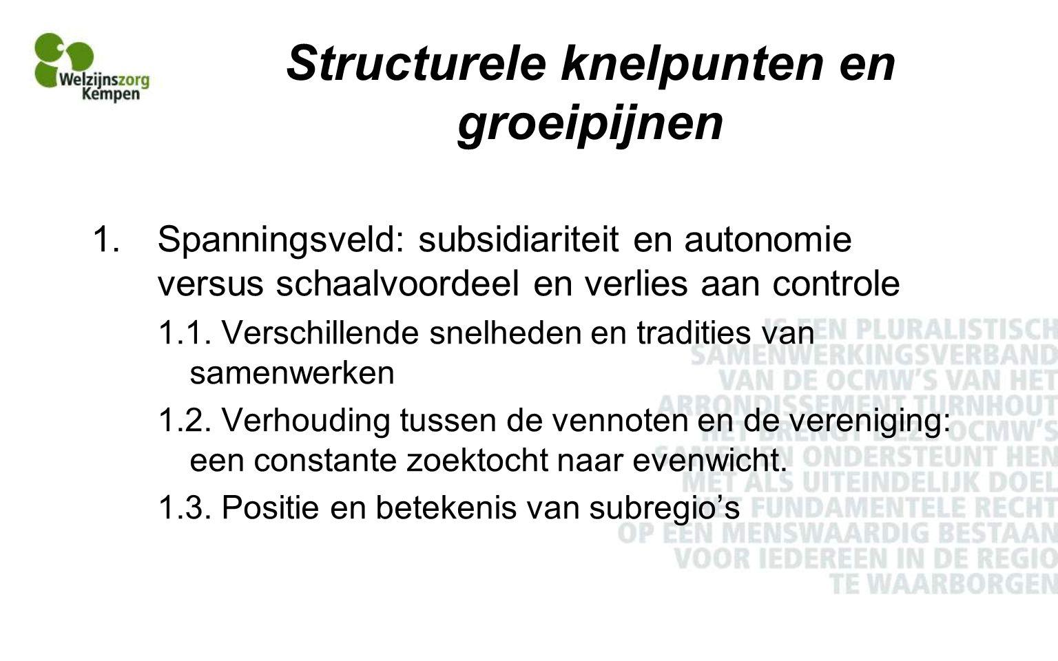Structurele knelpunten en groeipijnen