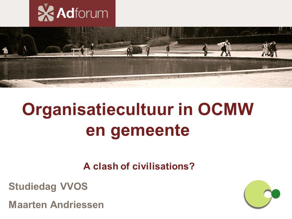 Organisatiecultuur in OCMW en gemeente A clash of civilisations