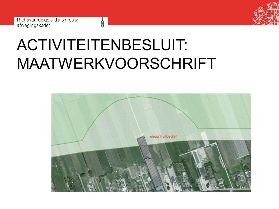 Activiteitenbesluit: maatwerkvoorschrift