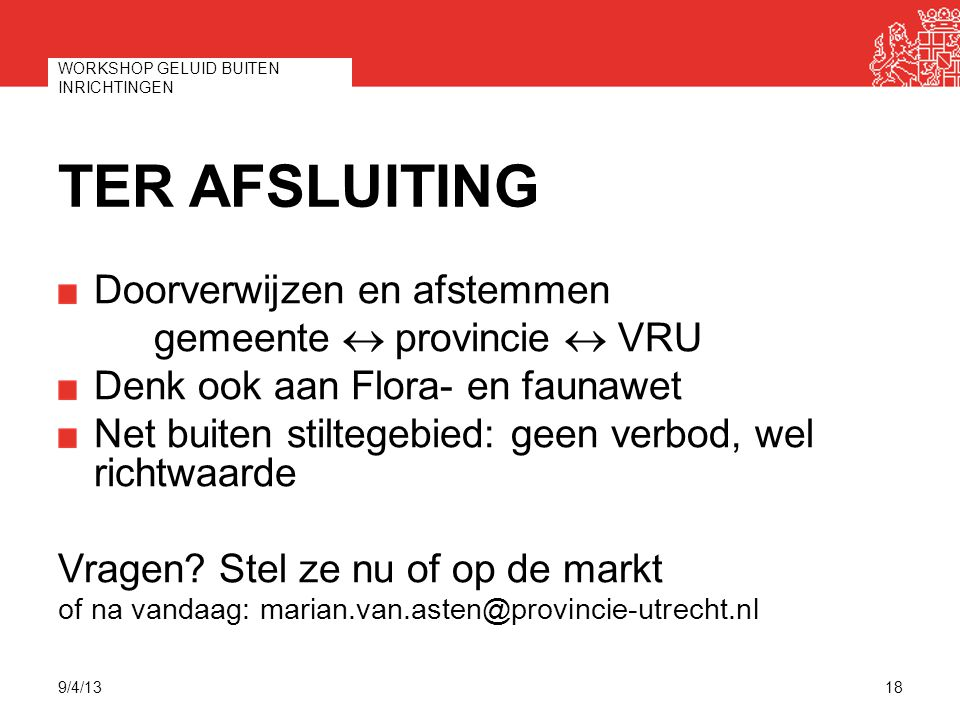 Ter Afsluiting Doorverwijzen en afstemmen gemeente « provincie « VRU