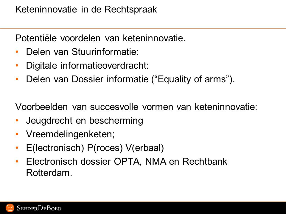 Keteninnovatie in de Rechtspraak