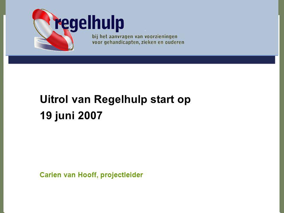 Uitrol van Regelhulp start op 19 juni 2007