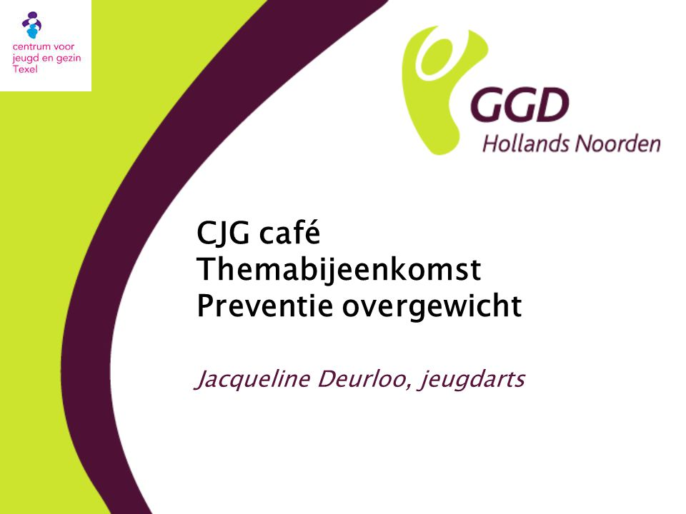 CJG café Themabijeenkomst Preventie overgewicht