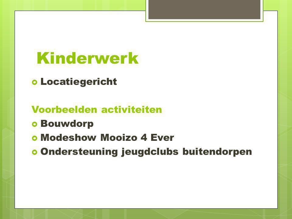 Kinderwerk Locatiegericht Voorbeelden activiteiten Bouwdorp