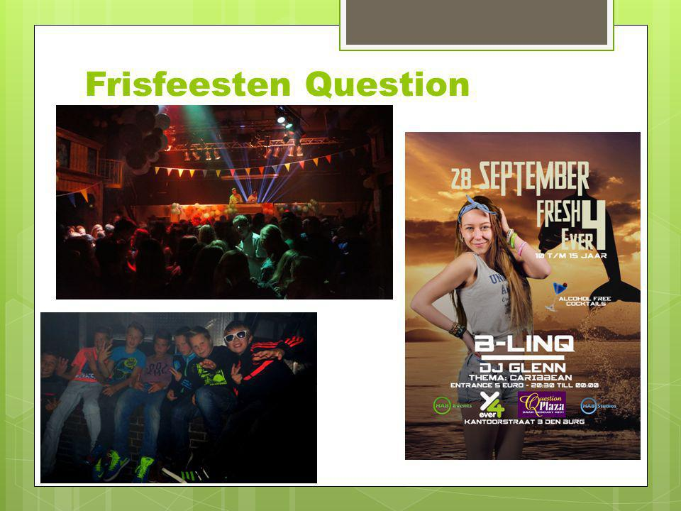 Frisfeesten Question
