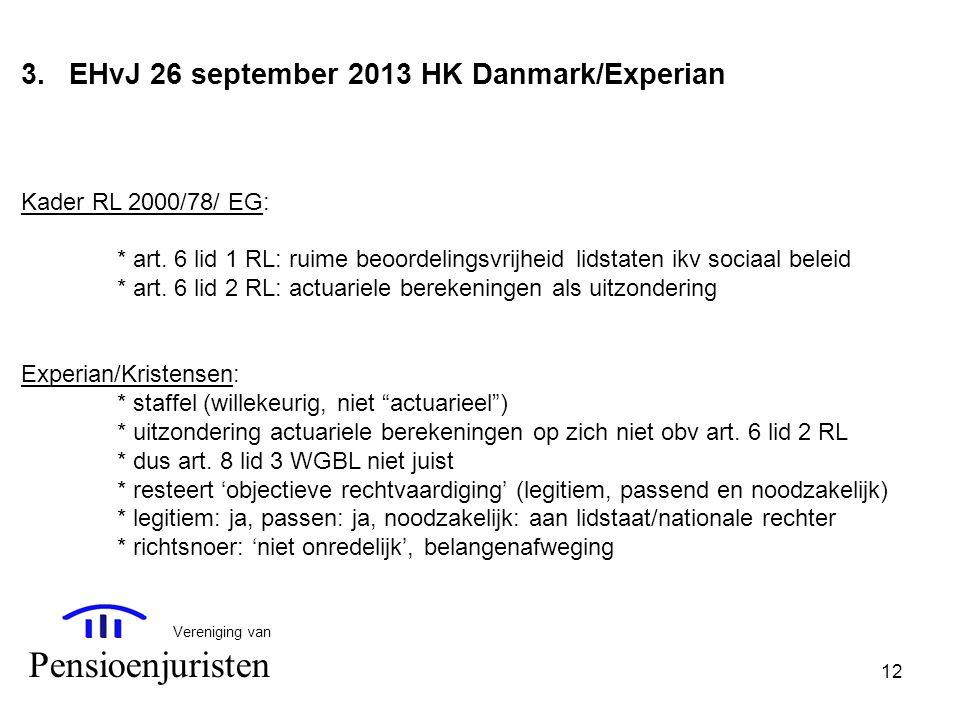 Pensioenjuristen EHvJ 26 september 2013 HK Danmark/Experian