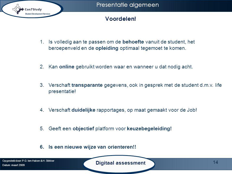 Presentatie algemeen Voordelen!