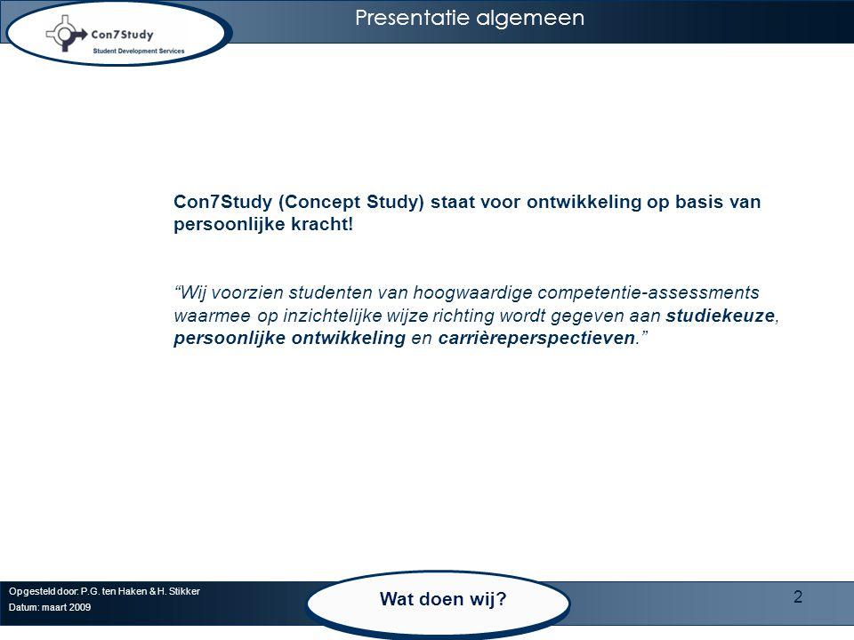 Presentatie algemeen Con7Study (Concept Study) staat voor ontwikkeling op basis van persoonlijke kracht!