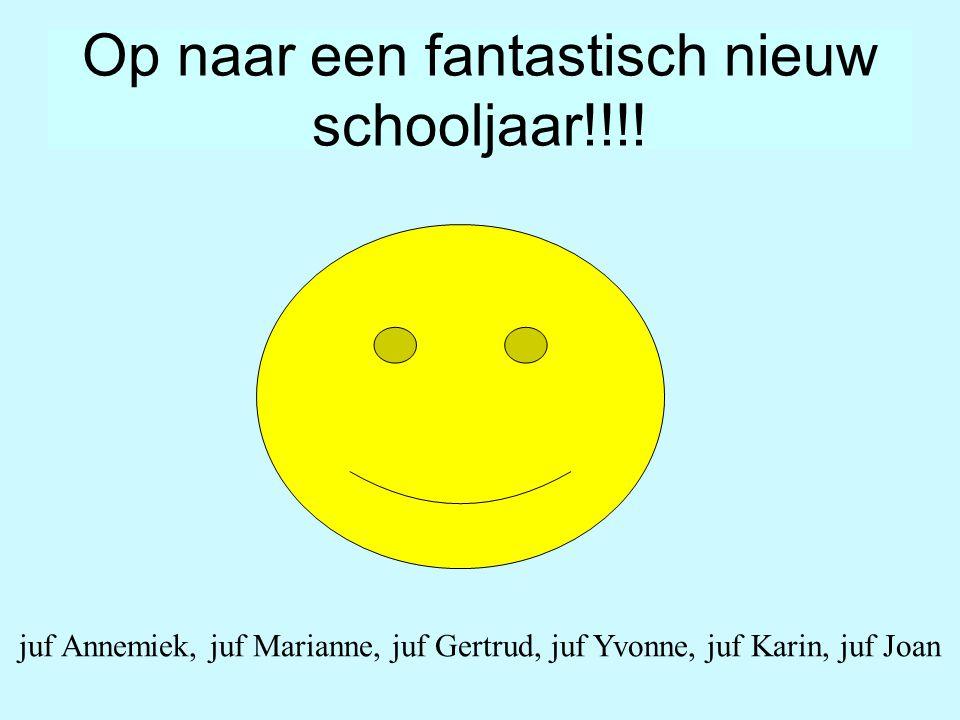 Op naar een fantastisch nieuw schooljaar!!!!
