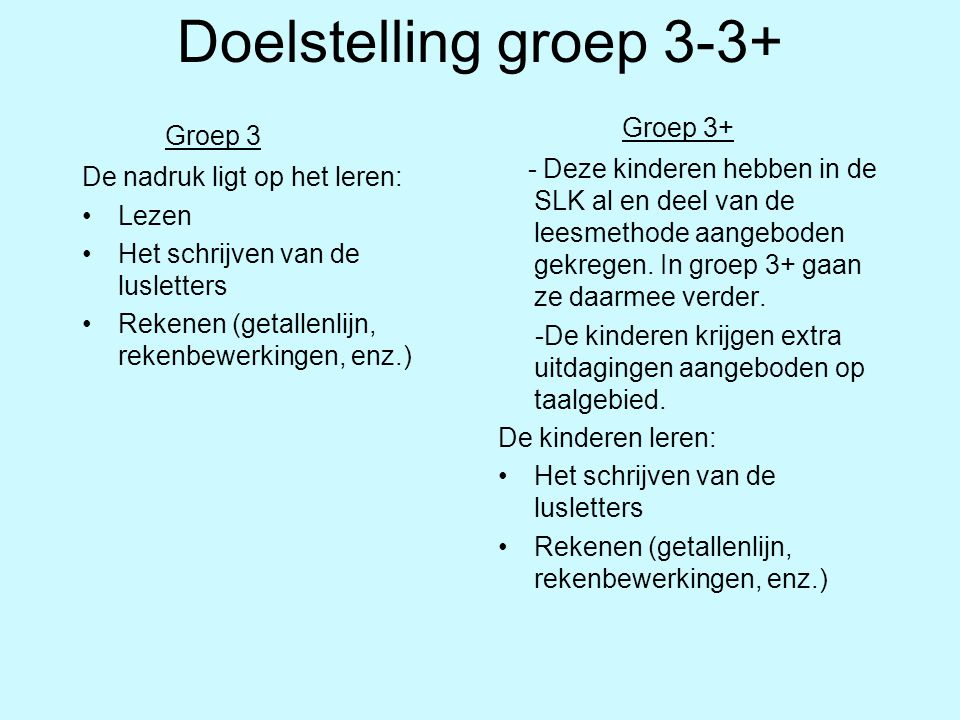 Doelstelling groep 3-3+ Groep 3+ Groep 3