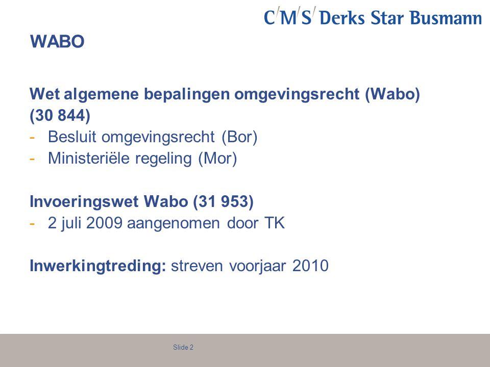 WABO Wet algemene bepalingen omgevingsrecht (Wabo) (30 844)