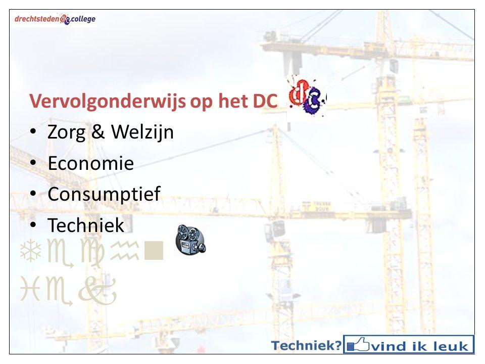 Techniek Vervolgonderwijs op het DC Zorg & Welzijn Economie