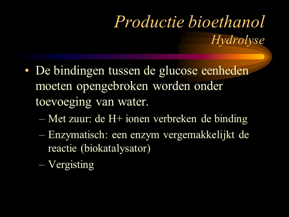 Productie bioethanol Hydrolyse