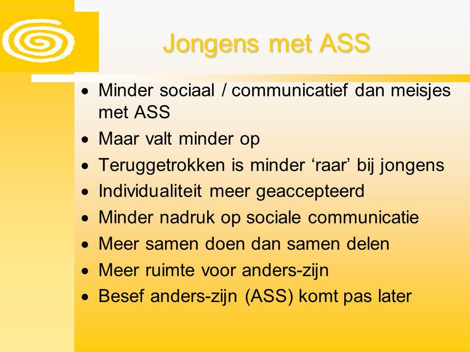 Jongens met ASS Minder sociaal / communicatief dan meisjes met ASS
