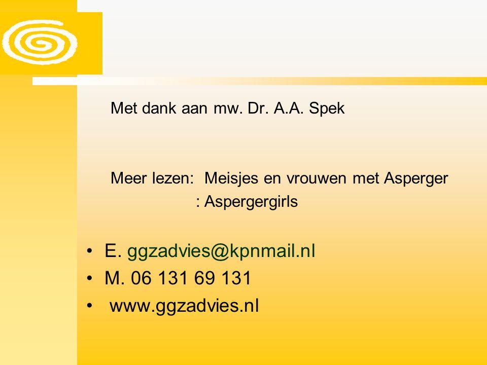 E. ggzadvies@kpnmail.nl M. 06 131 69 131 www.ggzadvies.nl