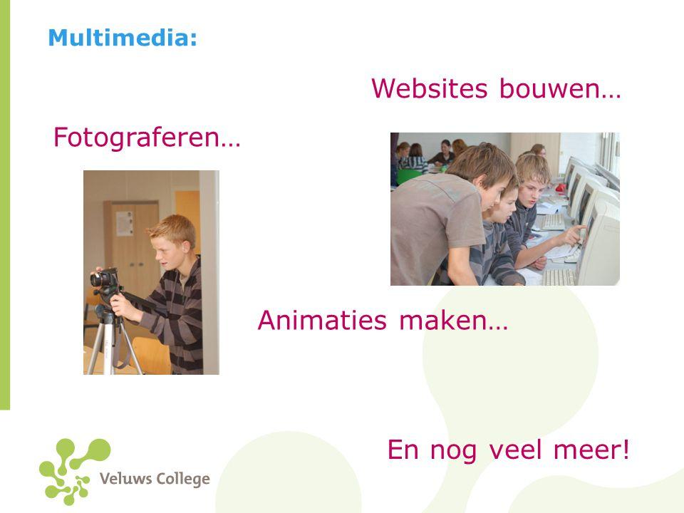 Websites bouwen… Fotograferen… Animaties maken… En nog veel meer!