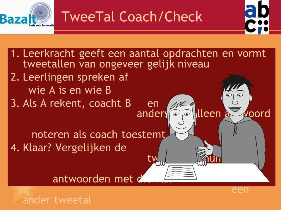 TweeTal Coach/Check Leerkracht geeft een aantal opdrachten en vormt tweetallen van ongeveer gelijk niveau.