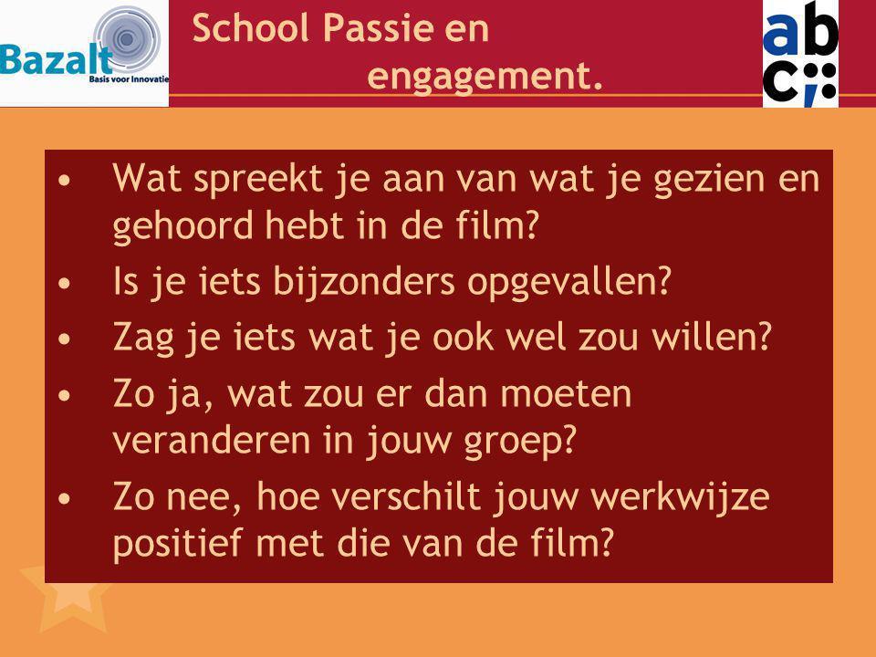 School Passie en engagement.