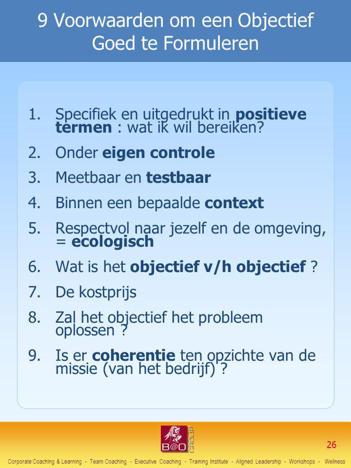 9 Voorwaarden om een Objectief Goed te Formuleren