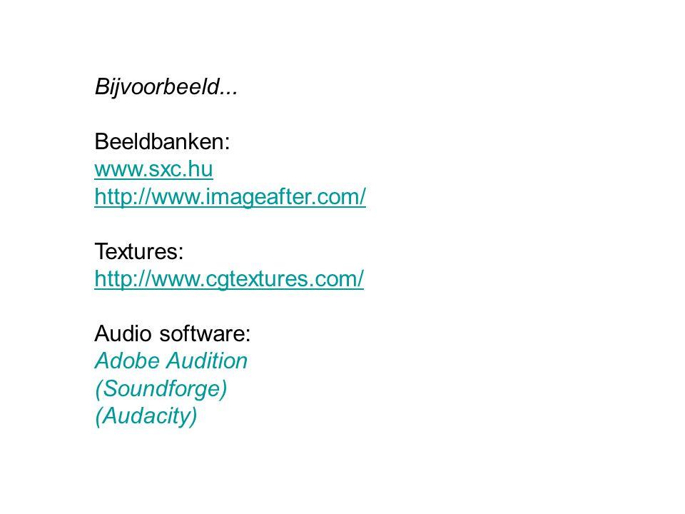 Bijvoorbeeld... Beeldbanken: www.sxc.hu. http://www.imageafter.com/ Textures: http://www.cgtextures.com/