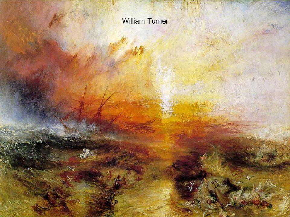 William Turner Weergeven zoals je het ervaart, niet obejectief waarneemt. Uitdrukking van emotie!