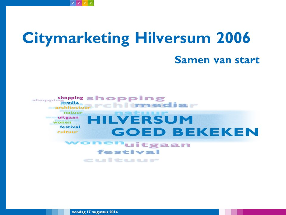 Citymarketing Hilversum 2006