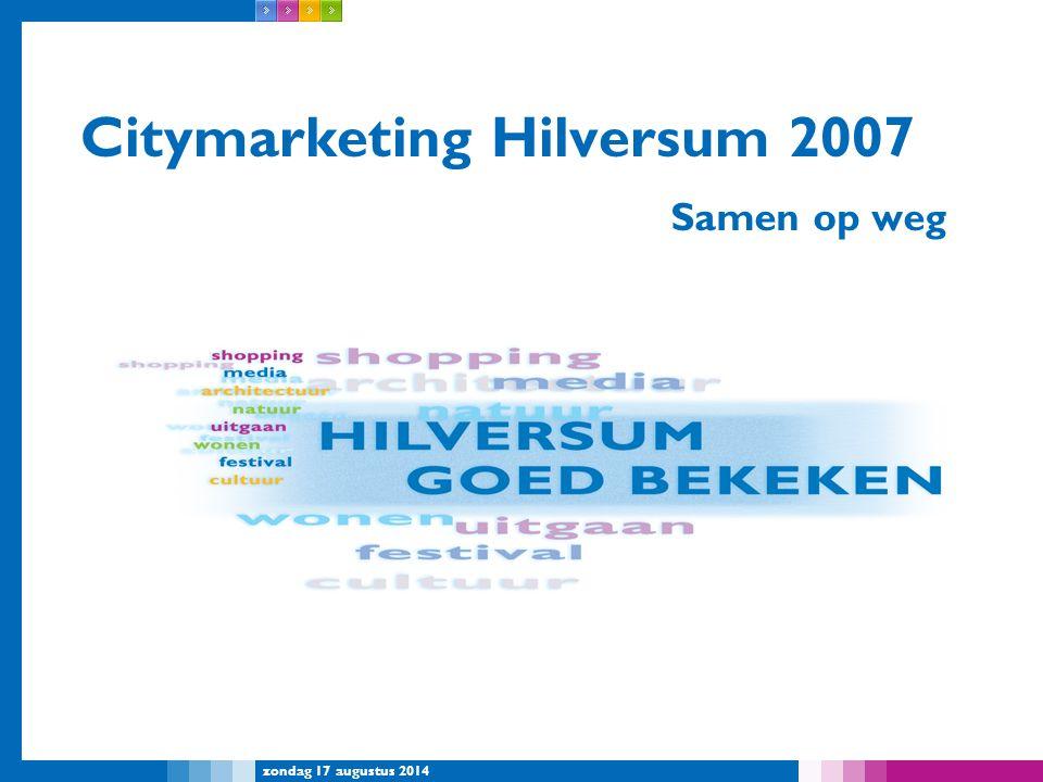 Citymarketing Hilversum 2007