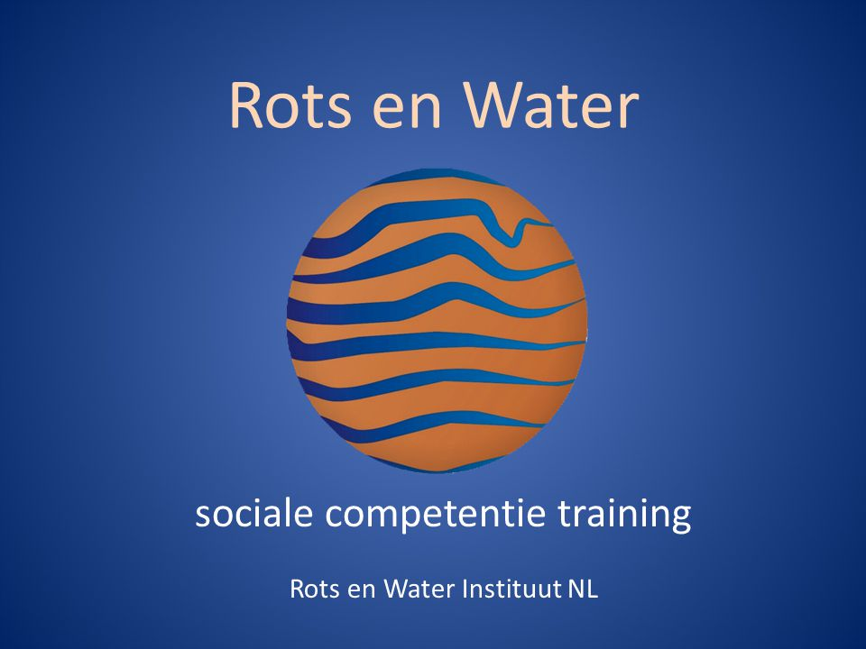 Rots en Water sociale competentie training Rots en Water Instituut NL