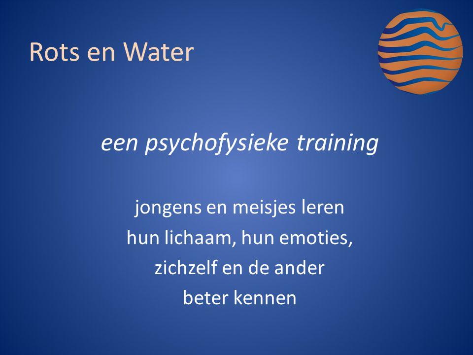 Rots en Water een psychofysieke training jongens en meisjes leren