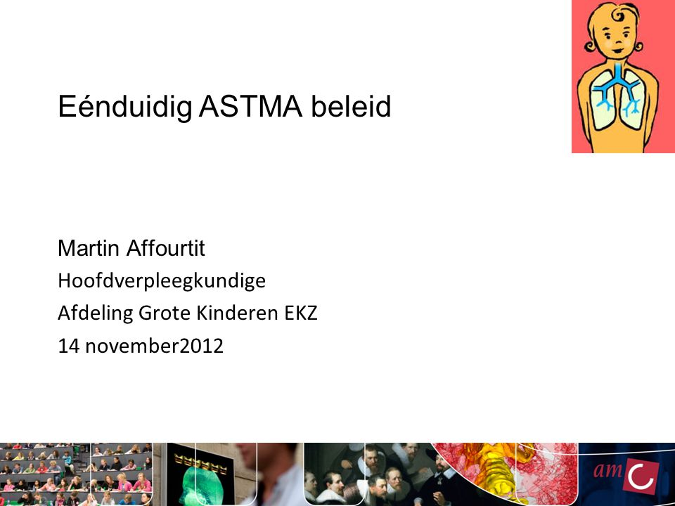 Eénduidig ASTMA beleid
