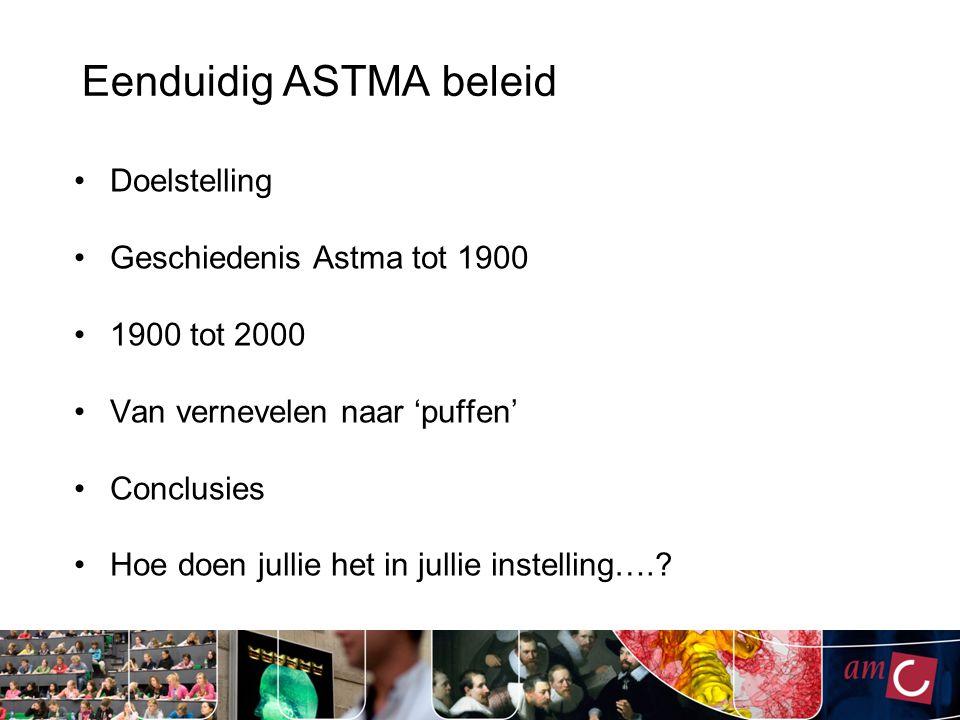 Eenduidig ASTMA beleid